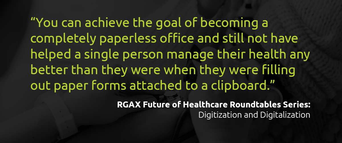 Digitization Versus Digitalization in Healthcare